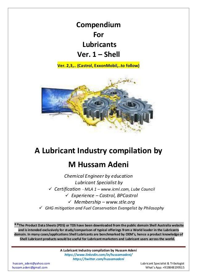 A Lubricant Industry compilation by Hussam Adeni https://www.linkedin.com/in/hussamadeni/ https://twitter.com/hussamadeni ...