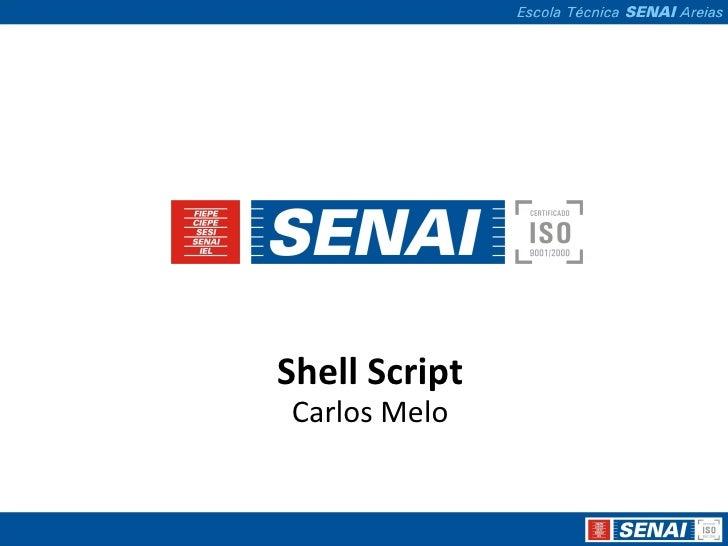 Shell Script Carlos Melo