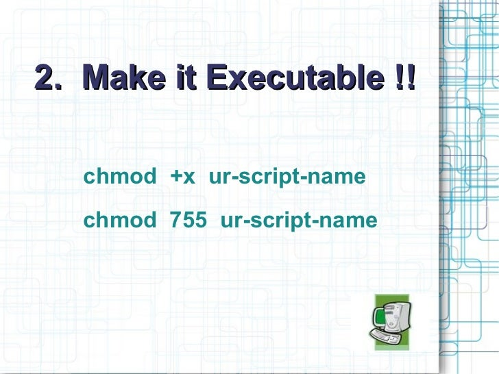Learn to Write ur first Shell script