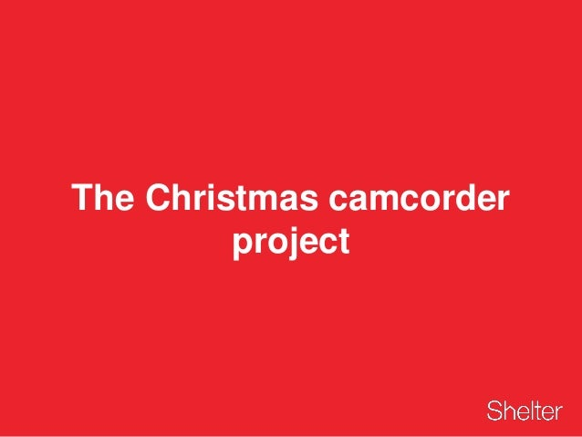 The Christmas camcorder project