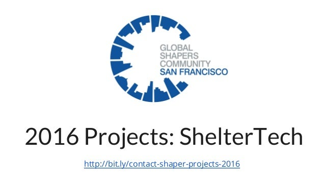 2016 Projects: ShelterTech http://bit.ly/contact-shaper-projects-2016