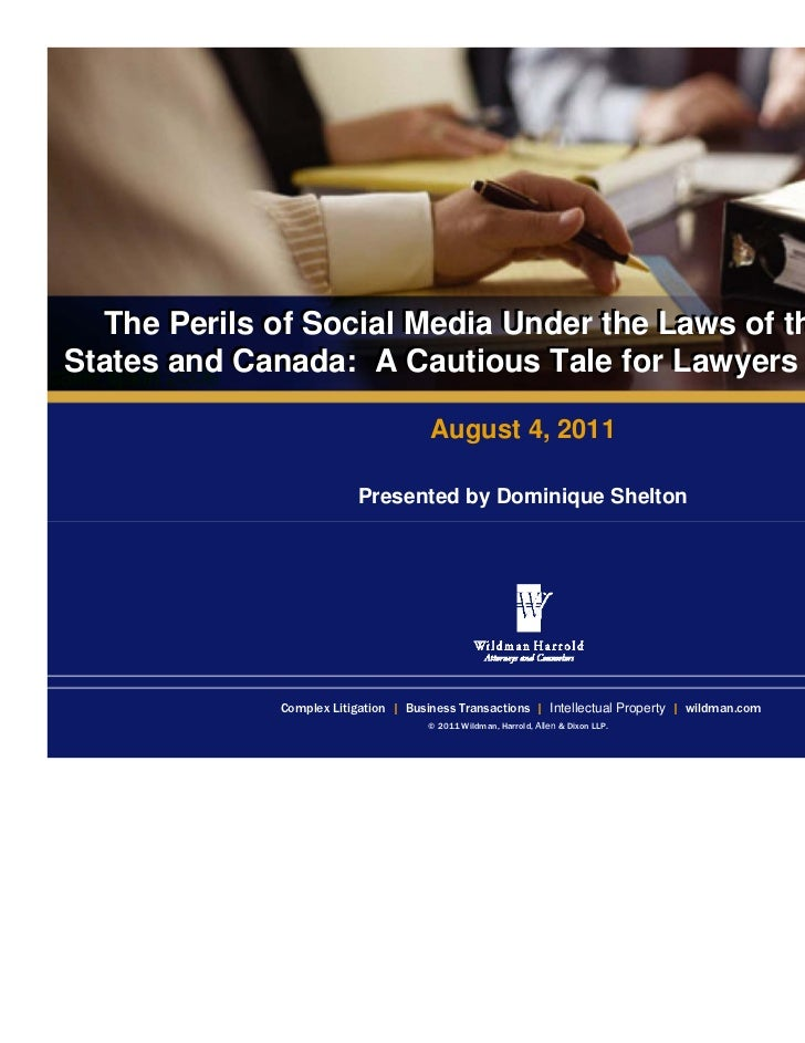 The Perils of Social Media Under the Laws of the United   The Perils of SocialStates and Canada: A Cautious Tale for Lawye...