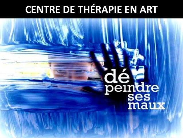CENTRE DE THÉRAPIE EN ART