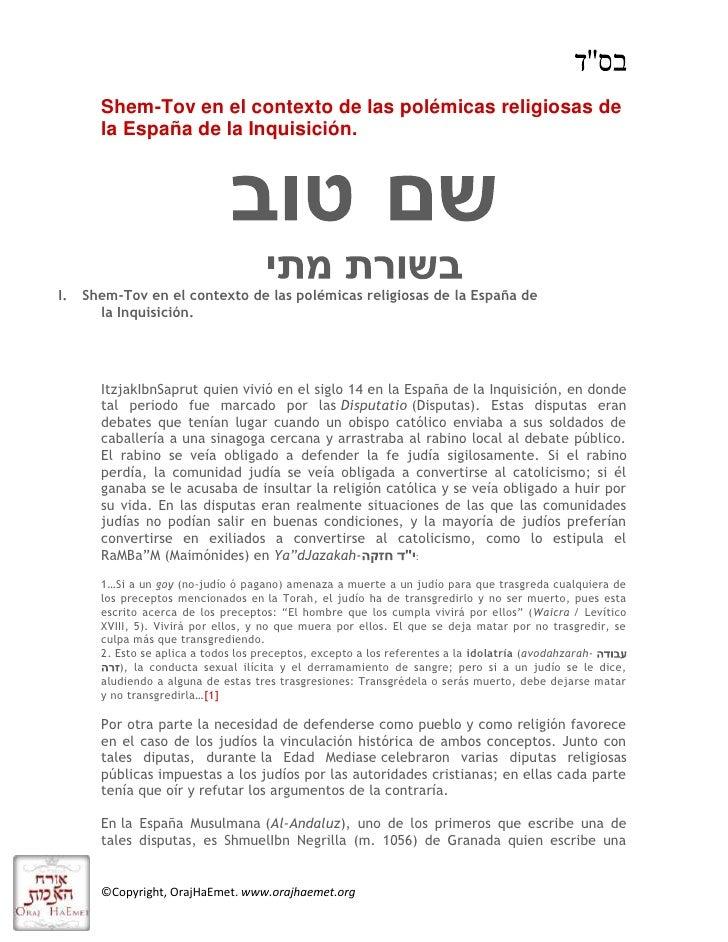 """HYPERLINK """"http://shem-tov-mateo-hebreo.blogspot.com/2010/07/shem-tov-en-el-contexto-de-las.html"""" Shem-Tov en el contexto..."""