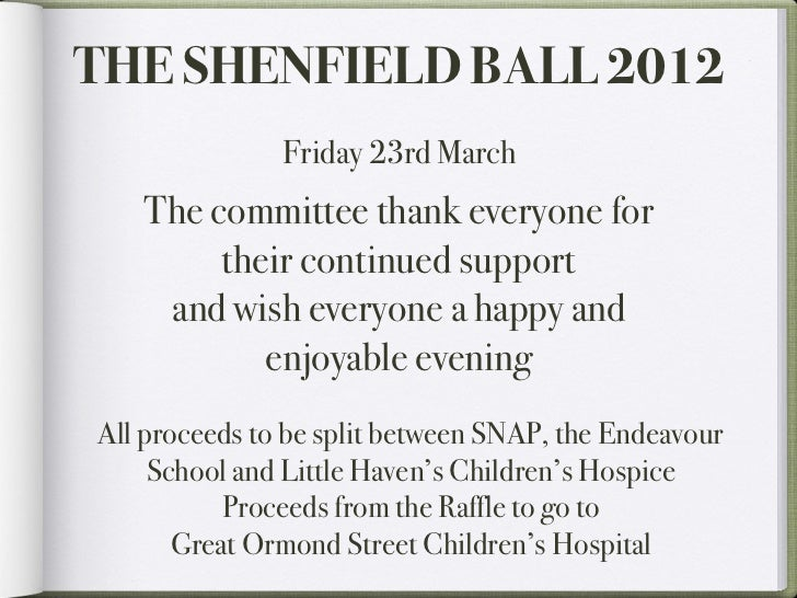 THE SHENFIELD BALL 2012               Friday 23rd March   The committee thank everyone for        their continued support ...