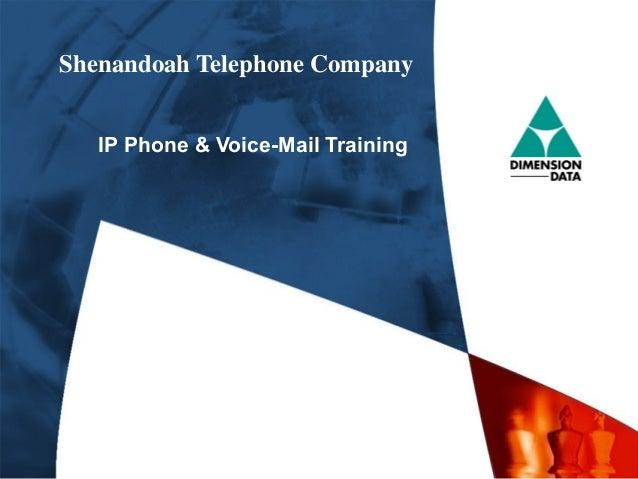 Shenandoah Telephone Company IP Phone & Voice-Mail Training