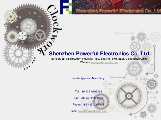 Shenzhen Powerful Electronics Co.,Ltd 1st floor, 8th building,Heyi Industrial Area, Shajing Town, Baoan, Shenzhen,China We...
