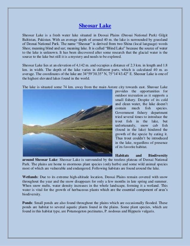 Sheosar LakeSheosar Lake is a fresh water lake situated in Deosai Plains (Deosai National Park) GilgitBaltistan, Pakistan....