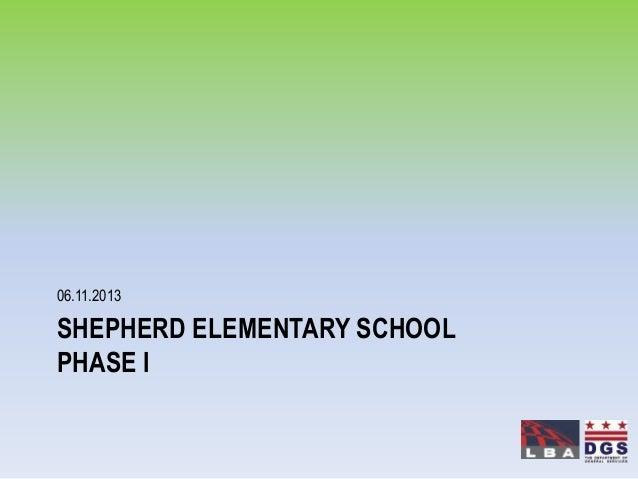 SHEPHERD ELEMENTARY SCHOOLPHASE I06.11.2013