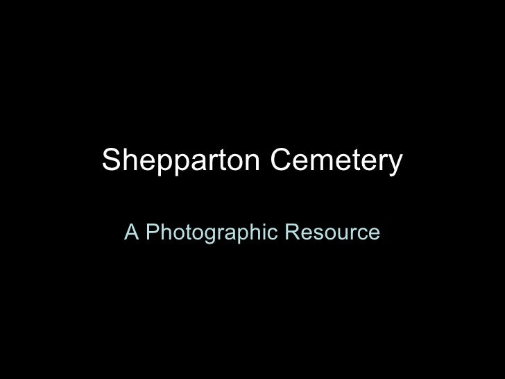 Shepparton Cemetery A Photographic Resource