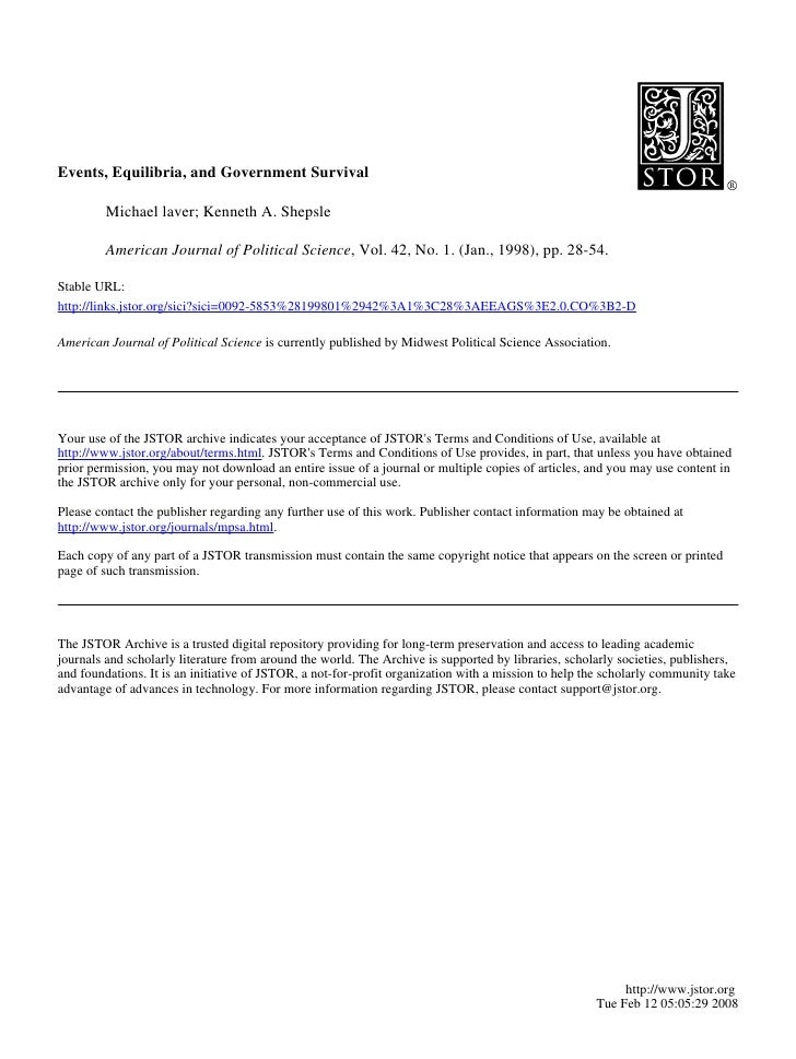 Events, Equilibria, and Government Survival           Michael laver; Kenneth A. Shepsle           American Journal of Poli...