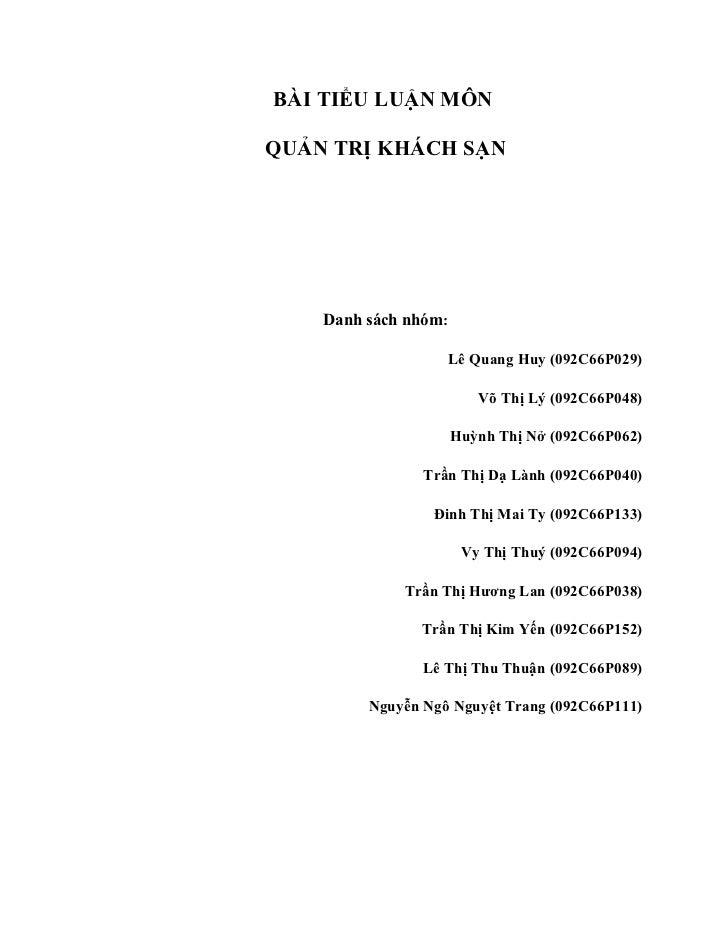 BÀI TIỂU LUẬN MÔNQUẢN TRỊ KHÁCH SẠN    Danh sách nhóm:                      Lê Quang Huy (092C66P029)                     ...