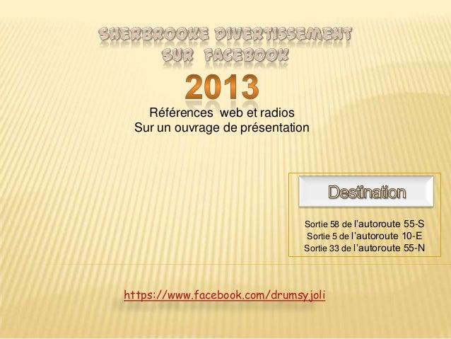 Références web et radios Sur un ouvrage de présentation                               Sortie 58 de l'autoroute 55-S       ...