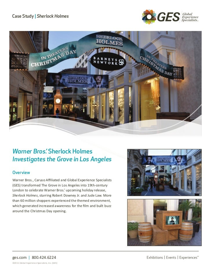 Case Study | Sherlock HolmesWarner Bros.' Sherlock HolmesInvestigates the Grove in Los AngelesOverviewWarner Bros., Caruso...