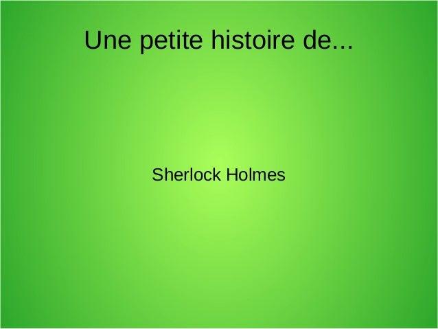 Une petite histoire de... Sherlock Holmes