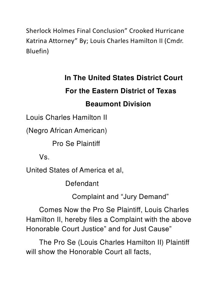 "Sherlock Holmes Final Conclusion"" Crooked Hurricane Katrina Attorney"" By; Louis Charles Hamilton II (Cmdr. Bluefin)<br />I..."