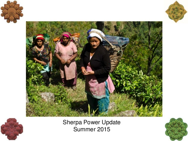 Sherpa Power Update Summer 2015
