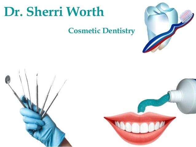 Dr. Sherri Worth Cosmetic Dentistry