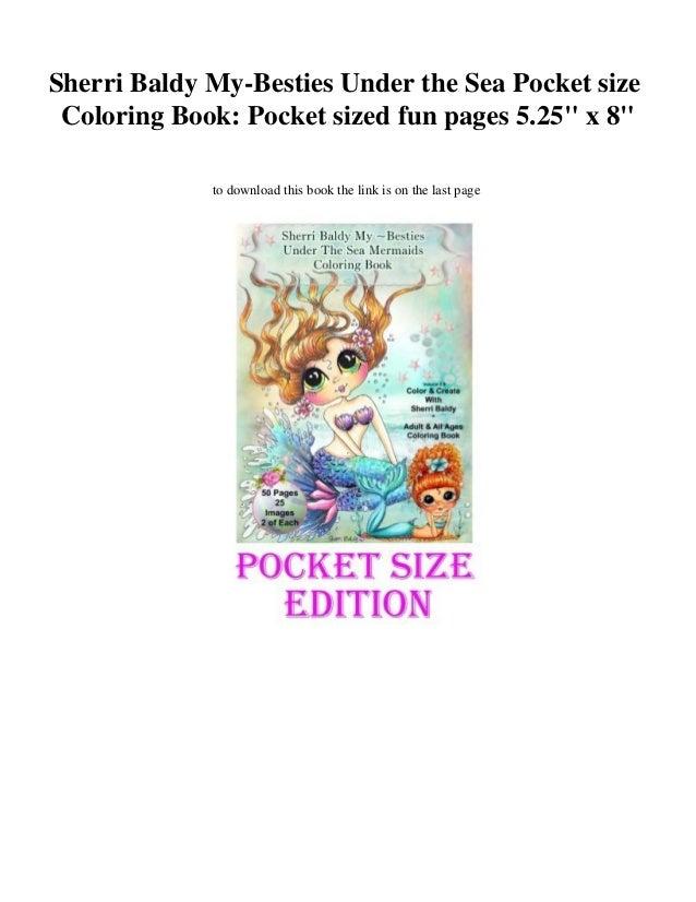 Sherri Baldy My Besties Under The Sea Pocket Size Coloring Book Sized Fun