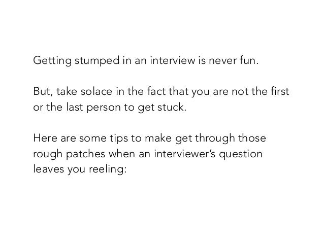Sherrie Suski Presents: What Do You Do When You're Stumped In An Interview? Slide 2