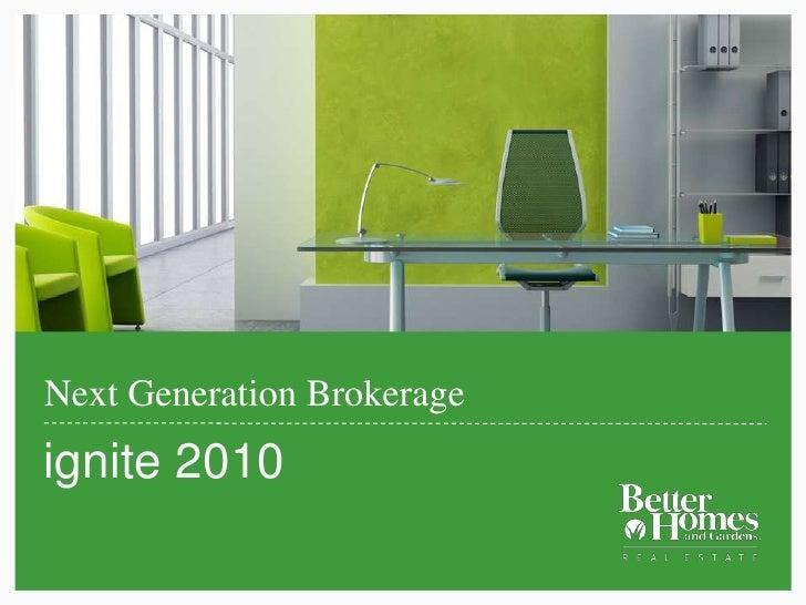 Next Generation Brokerage<br />ignite 2010<br />