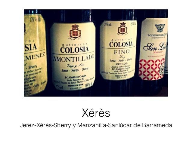 Xérès Jerez-Xérès-Sherry y Manzanilla-Sanlúcar de Barrameda