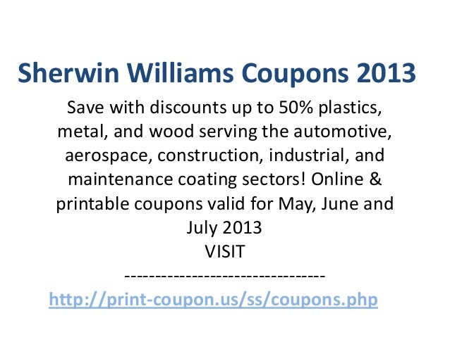 image regarding Sherwin Williams Printable Coupon named Sherwin Williams Coupon codes Code Could 2013 June 2013 July 2013