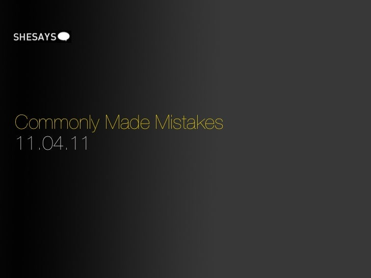 Commonly Made Mistakes11.04.11