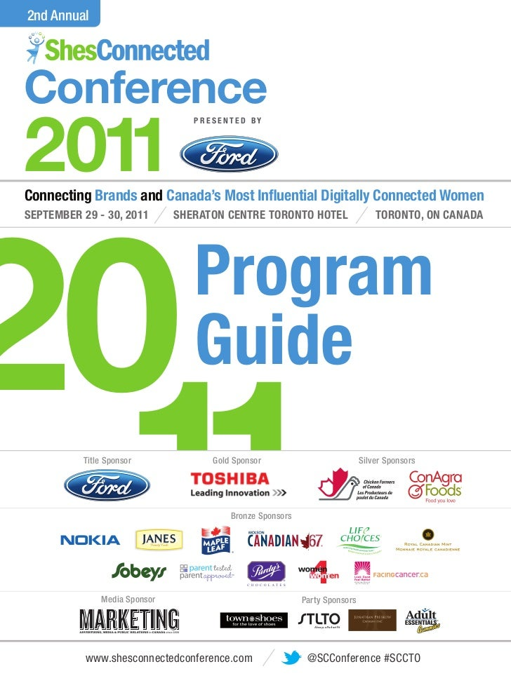2nd AnnualConference2011                                 PRESENTED BY20Connecting Brands and Canada's Most In uential Digi...