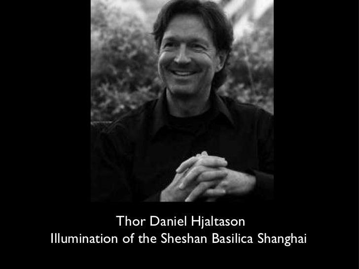 Thor Daniel Hjaltason Illumination of the Sheshan Basilica Shanghai