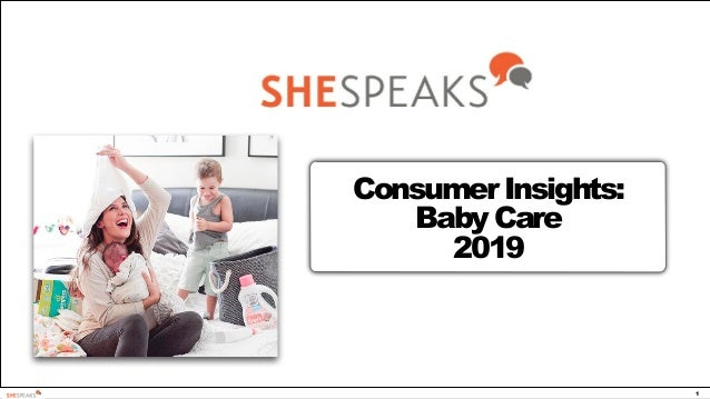 1 Consumer Insights: Baby Care 2019