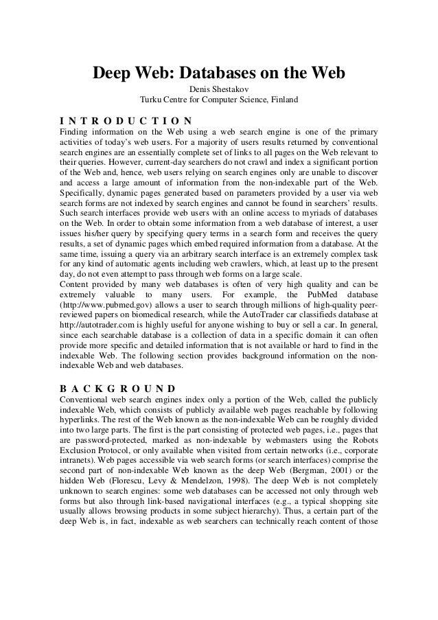 Deep Web: Databases on the Web Denis Shestakov Turku Centre for Computer Science, Finland I N T R O D U C T I O N Finding ...