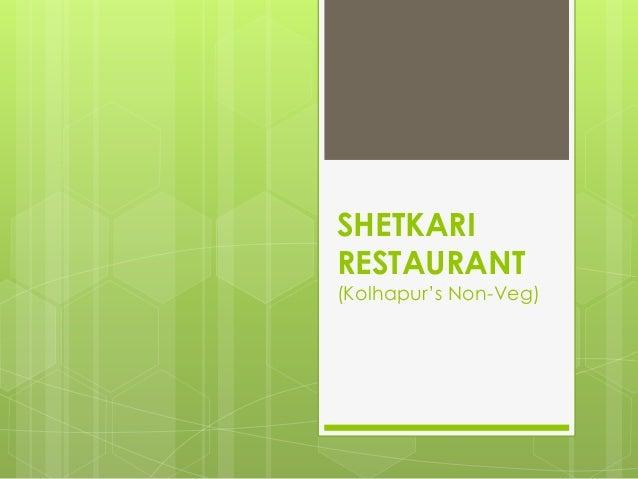 SHETKARI RESTAURANT (Kolhapur's Non-Veg)
