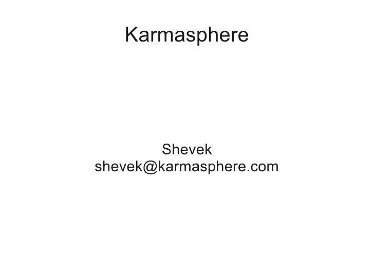 Karmasphere            Shevek shevek@karmasphere.com