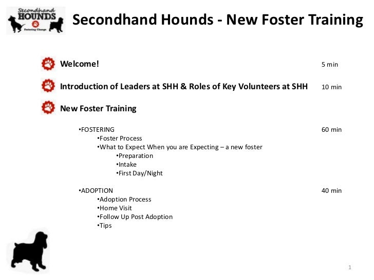 Secondhand Hounds - New Foster TrainingWelcome!                                                          5 minIntroduction...