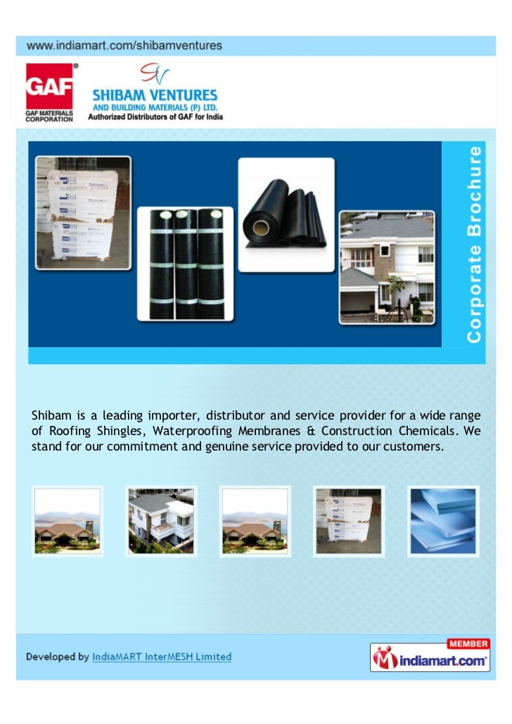 Shibam is a leading importer, distributor and service provider for a wide rangeof Roofing Shingles, Waterproofing Membrane...