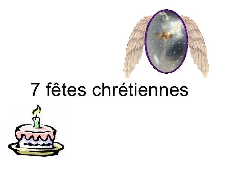 7 fêtes chrétiennes