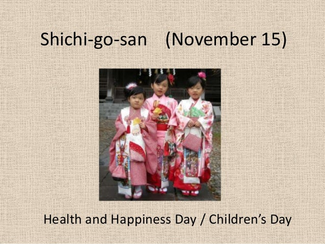 Shichi-go-san (November 15)Health and Happiness Day / Children's Day