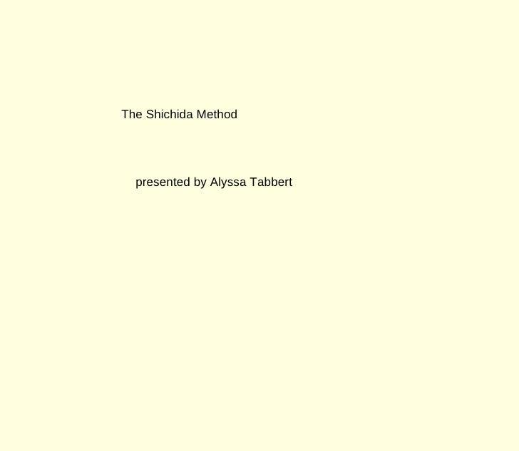 The Shichida Method  presented by Alyssa Tabbert