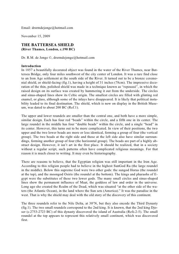 Email: drsrmdejonge@hotmail.com  November 15, 2009  THE BATTERSEA SHIELD (River Thames, London, c.190 BC)  Dr. R.M. de Jon...