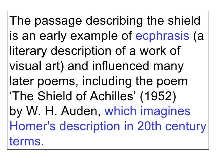 the shield of achilles essay Explain the quarrel between agamemnon and achilles in book i 2 what is the purpose of the catalogue of ships  study help essay questions bookmark this page manage my reading list 1 explain the quarrel between agamemnon and achilles in book i  describe the shield of achilles and explain the symbolism 6.
