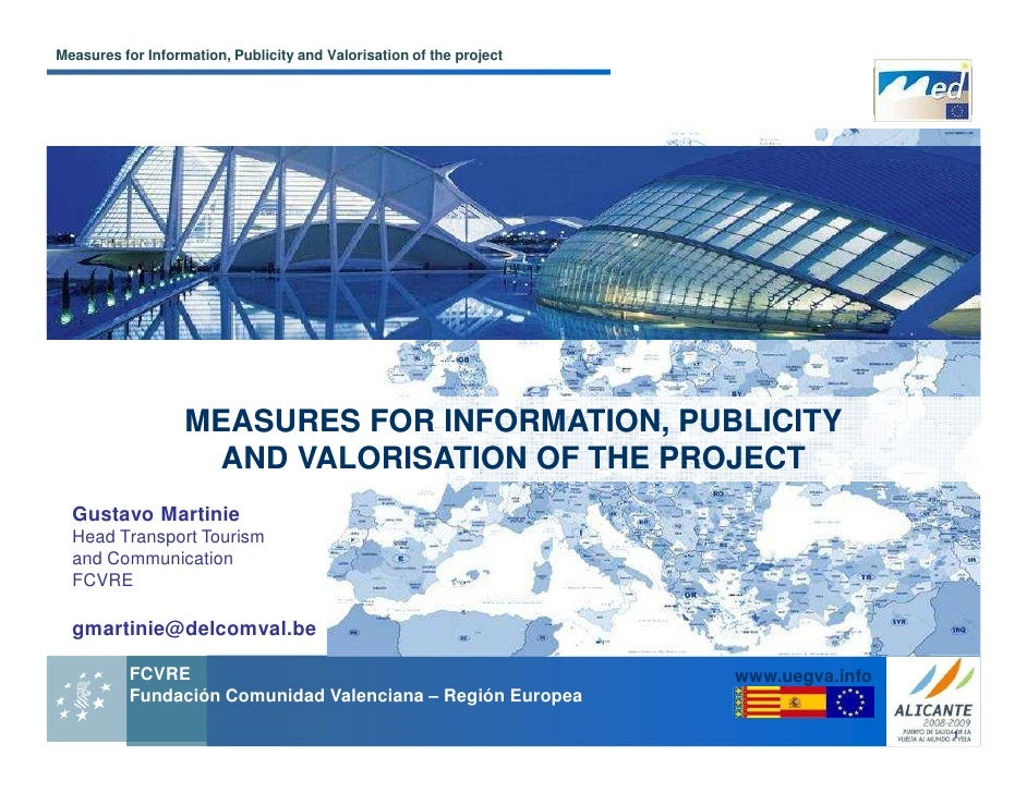 Shift   measures for communication and valorisation of the project