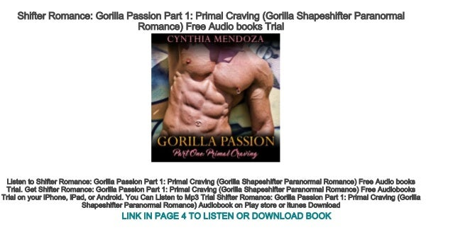 Shifter Romance Gorilla Passion Part 1 Primal Craving