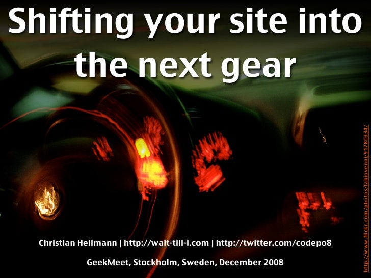 Shifting your site into     the next gear                                                                                 ...