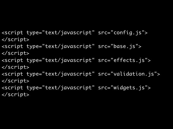 <script type=quot;text/javascriptquot; src=quot;/pack/config/base/ effects/validation/widgetsquot;> </script>