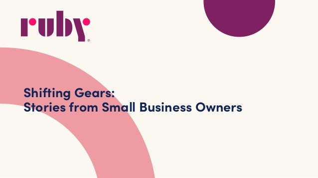 Shifting Gears: Stories from Small Business Owners