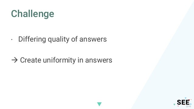 Challenge · Difficult to find knowledge  Collect knowledge centrally