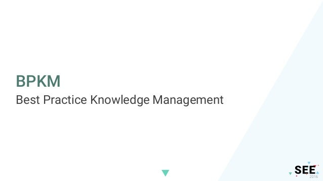 Best Practice Knowledge Management Tool People Process