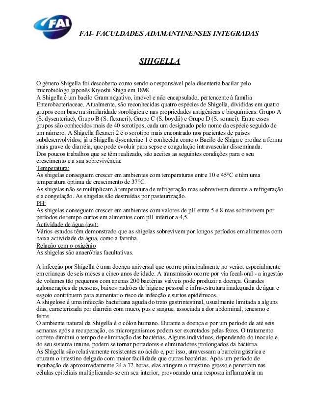 FAI- FACULDADES ADAMANTINENSES INTEGRADAS SHIGELLA O género Shigella foi descoberto como sendo o responsável pela disenter...