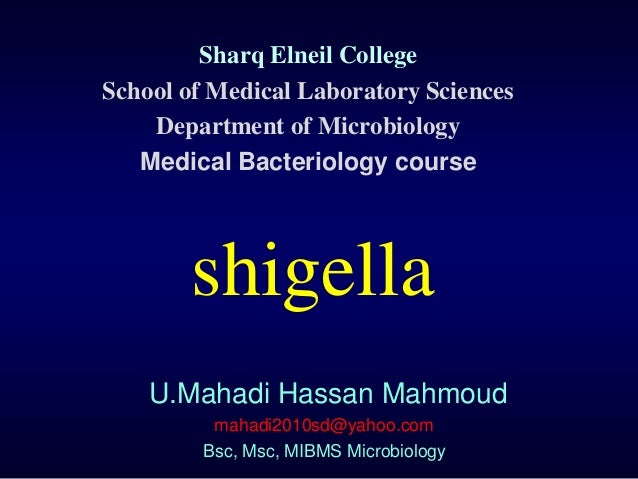 Sharq Elneil CollegeSchool of Medical Laboratory Sciences    Department of Microbiology   Medical Bacteriology course     ...